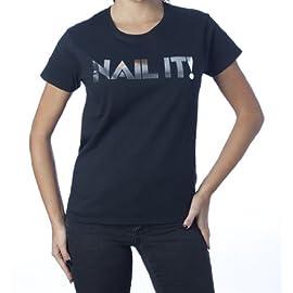Nail It! T-Shirt