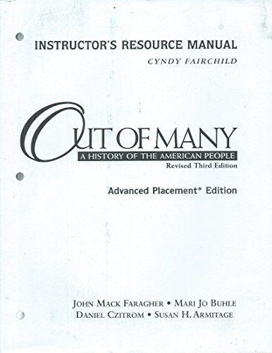 Out of Many: A History of the American People, Instructor's Resource Manual