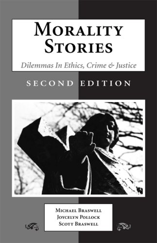 Morality Stories: Dilemmas in Ethics, Crime &...
