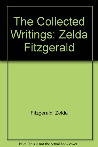 the life of zelda fitzgerald essay From f scott fitzgerald: a life in letters (uk public library) — the same volume  that gave us fitzgerald's heartwarming fatherly advice to his.
