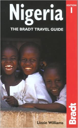 Nigeria: The Bradt Travel Guide (Bradt Guides)