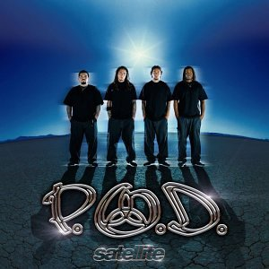 P.O.D. - Satellite (EUR ) - Zortam Music