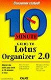 echange, troc  - 10 Minute Guide to Lotus Organizer 2.0