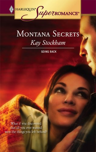 Image for Montana Secrets : Going Back (Harlequin Superromance No. 1307)