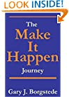 The &quot;Make It Happen&quot; Journey