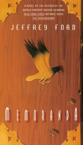 Memoranda, JEFFREY FORD