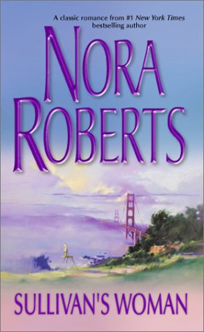 Sullivan's Woman (Silhouette Single Title), NORA ROBERTS
