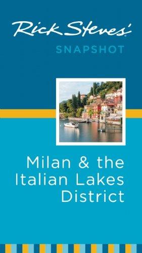 Rick Steves' Snapshot Milan & the Italian Lakes District