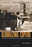 Image of Globalizing Capital: A History of the International Monetary System (Second Edition)