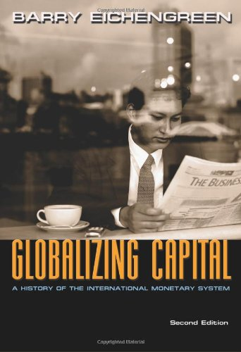Globalizing Capital: A History of the International...