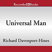 Universal Man: The Lives of John Maynard Keynes (       UNABRIDGED) by Richard Davenport-Hines Narrated by Robert Ian Mackenzie