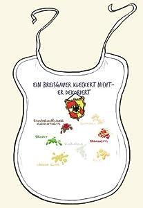 """Erwachsenen-Latz """"Ein Breisgauer kleckert nicht - er dekoriert"""" - als Geschenk für echte Breisgauer oder als Souvenir - die stadtmeister"""
