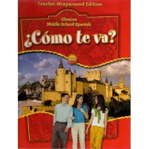 Como Te Va? Teacher Wraparound Edition: Intro, Nivel Rojo - Glenco Middle School Spanish (Spanish Edition)