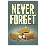 Never Forget - Snack Cakes Poster - 13x19 custom fit with RichAndFramous Black 13 inch Poster Hangers