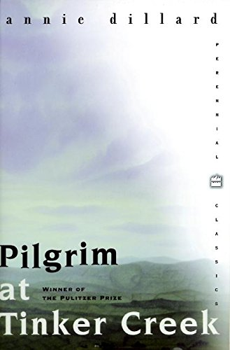 Pilgrim at Tinker Creek (Perennial Classics)