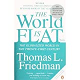 The World Is Flat: The Globalized World in the Twenty-first Century (0141022728) by Thomas L. Friedman