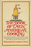 img - for The Book of Latin American Cooking book / textbook / text book