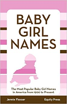 Baby Girl Names: The Most Popular Baby Girl Names in ...