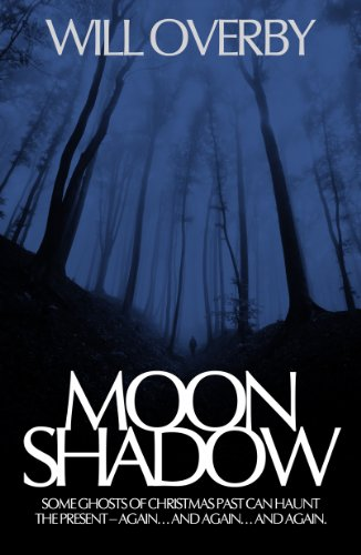 KND eBook of The Day: Will Overby's Chilling Horror Novel Moon Shadow **Sample For Free Now**