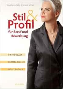 Stil & Profil für Beruf und Bewerbung. Individueller