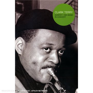 Clark Terry - Quintet / Big Band in Concert [DVD]