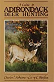Guide to Adirondack Deer Hunting