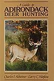 Guide to Adirondack Deer Hunting