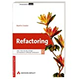 """Refactoring- Studentenausgabe. Oder wie Sie das Design vorhandener Software verbessern (Programmer's Choice)von """"Martin Fowler"""""""