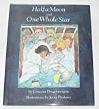 img - for Half a Moon and One Whole Star book / textbook / text book
