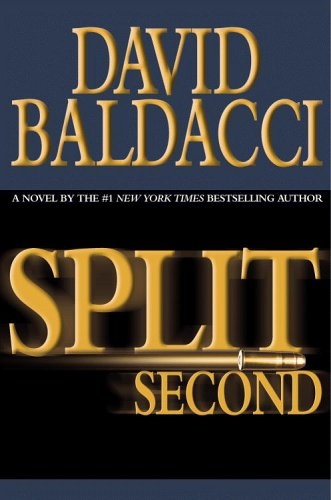 Split Second, DAVID BALDACCI