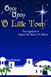 Once Upon O Little Town (An Advent Discovery)