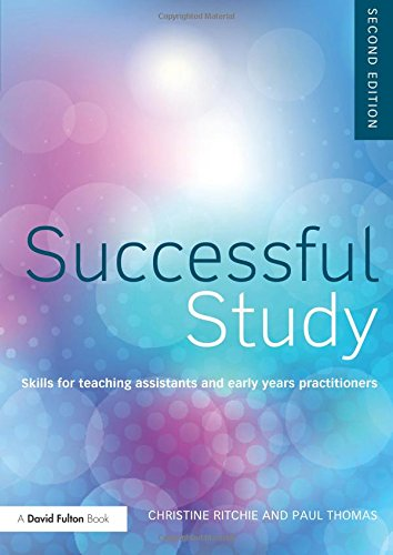 Foundation Degree Texts 3 pack: Successful Study: Skills for teaching assistants and early years practitioners