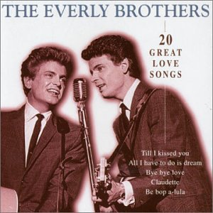 Everly Brothers - Twenty Great Love Songs - Zortam Music