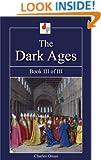 The Dark Ages - Book III of III (Illustrated)