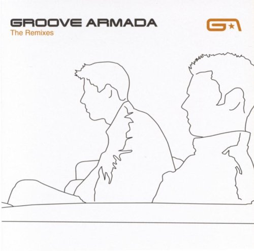 Groove Armada - The Remixes - Zortam Music
