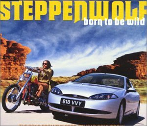 Steppenwolf - Born To Be Wild: A Retrospective (CD 1) - Zortam Music