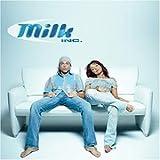 Inc. Milk Milk Inc.