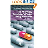 The Pharmacy Technician's Pocket Drug Reference (APhA Pharmacy Technician Training Series)