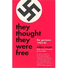 They Thought They Were Free: The Germans, 1933-45 (Phoenix Books)