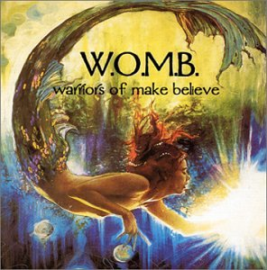 W.O.M.B. Warriors Of Make Believe
