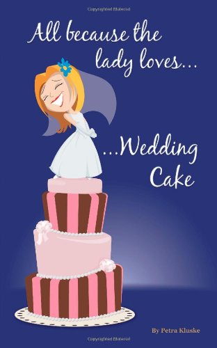 All Because The Lady Loves . . . Wedding Cake front-134169