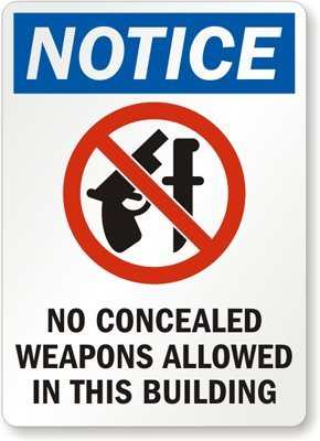 Notice, No Concealed Weapons Allowed In This Building (with Graphic) Sign, 10