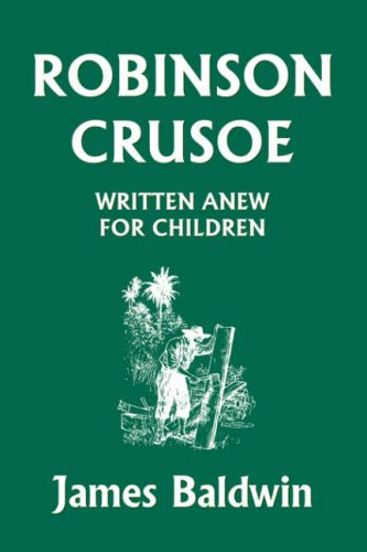 Robinson Crusoe Written Anew for Children [Audio Book]