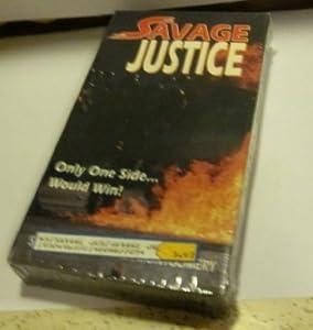 Savage Justice [VHS]