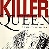 KILLER QUEEN-A Tribute To Queen