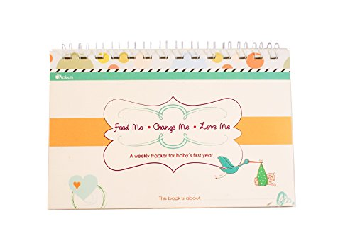 Feed Me! Change Me! Love Me! A Weekly Tracker for Baby's First Year (Blue/Orange)