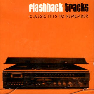 Flashback Tracks: Classic Hits to Remember by Various Artists, Blind Melon, Beastie Boys, Red Hot Chili Peppers and Great White