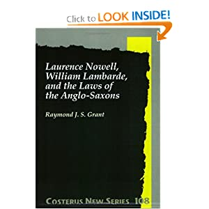 Amazon.com: Laurence Nowell, William Lambarde, and the laws of the ...