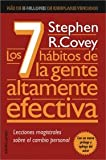 img - for Los 7 habitos de la gente altamente efectiva/ The Seven Habits of the Highly Effective People: Lecciones personales sobre el cambio personal/ Restoring the Character Ethics (Spanish Edition) book / textbook / text book