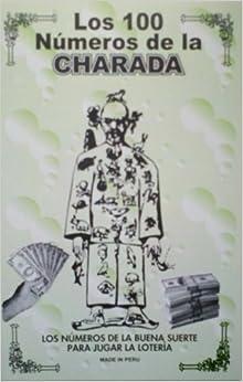 Los 100 Numeros De La Charada: autor anonimo: Amazon.com: Books